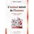 L'animal, mirroir de l'homme